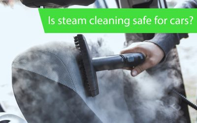 Is steam cleaning safe for cars ?